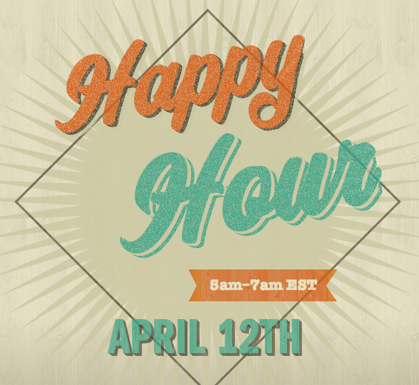 Happy Hour - April 12