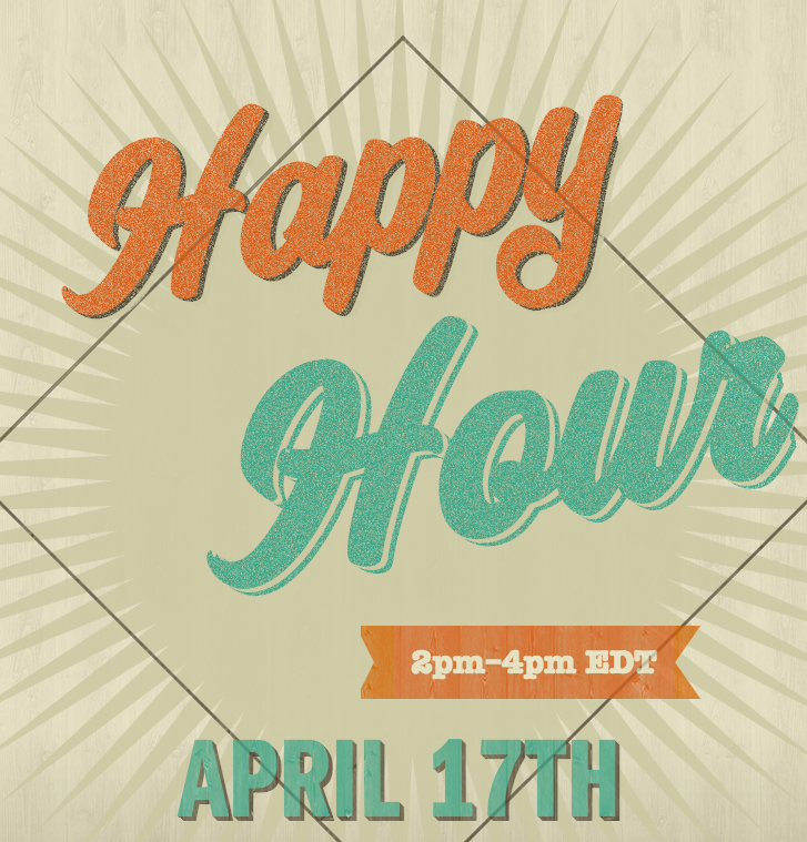 Happy Hour April 17th