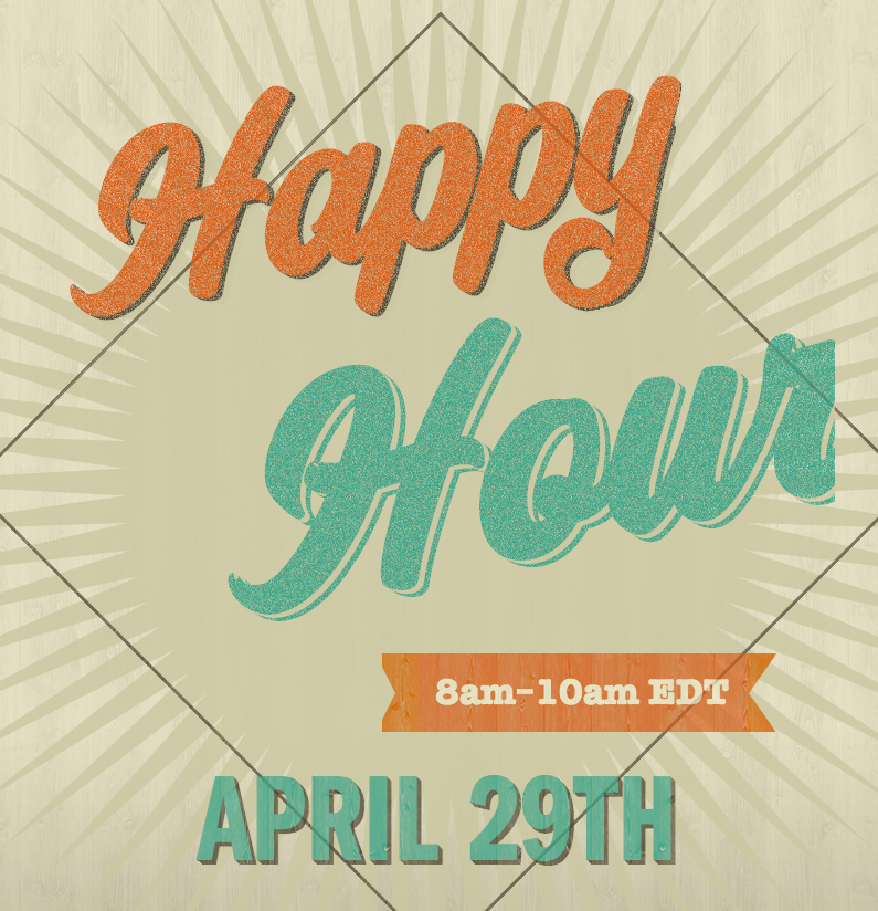 Happy Hour April 29