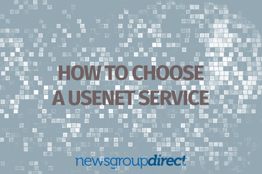 How to choose a usenet provider